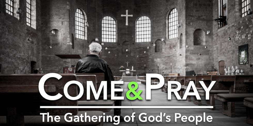 """""""Come & Pray"""" (6pm)"""