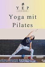gesundheitsfördernde Asanas mit Yoga und Kräftigung des Körpers mit Pilates, Yoga mit Pilates in Bremen