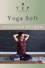 Yoga soft für einen gesunden Rücken, Rückenyoga mit Yulia Eberle, YEP Lounge