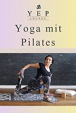 Praktiziere Deine Yogapraxis zu Hause, Online, mit Yulia Eberle, YEP Lounge in Bremen
