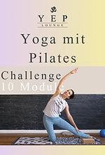 Praktiziere Deine Yoga mit Pilates Praxis, mit Faszientraining, 10 Videos, 30 Tage zum Ausleihen
