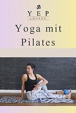 Yoga und Pilates - Onlinekurs mit Yulia Eberle. Praktiziere Deine Yogapraxis online, von zu Hause