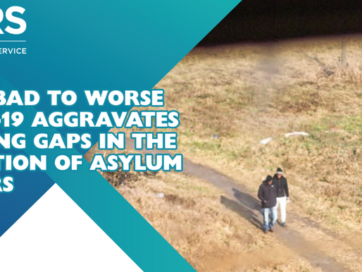 From Bad to Worse: Covid-19 Aggravates Existing Gaps in the Reception of Asylum Seekers