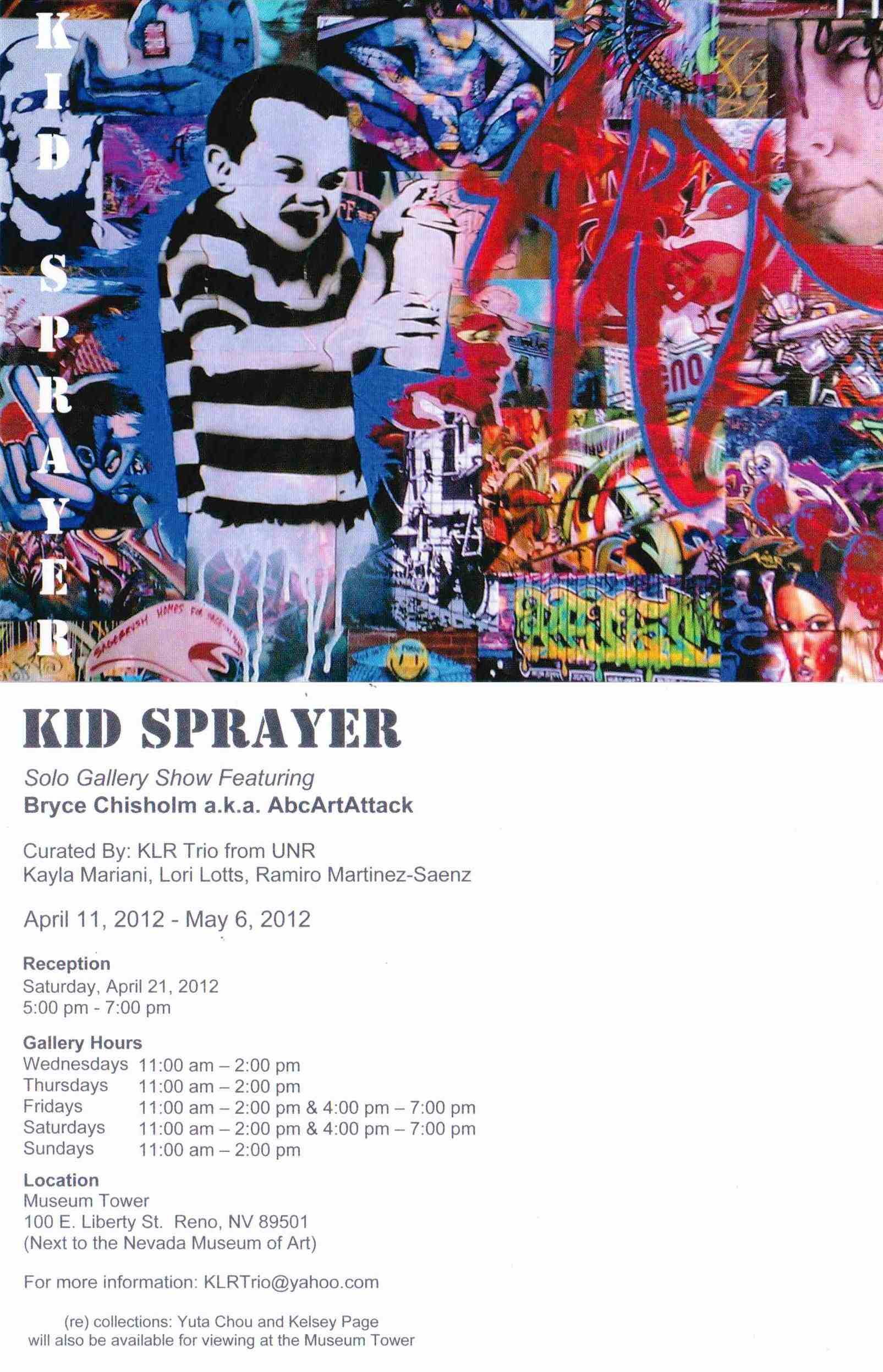 Kid Sprayer, Liberty Gallery