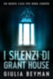I silenzi di Grant House ebook complete