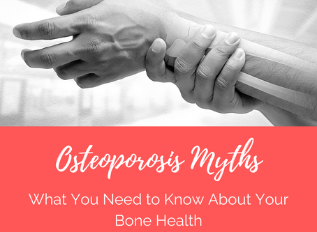 Osteoporosis Myths: What You Need to Know About Your Bone Health