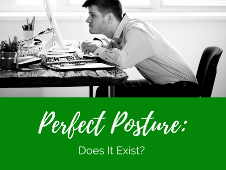 Perfect Posture: Does It Exist?