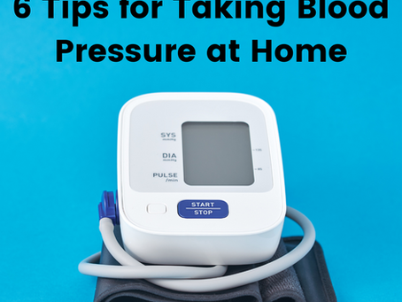 6 Tips for Taking Blood Pressure at Home