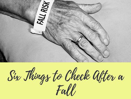 Six Things to Check After a Fall