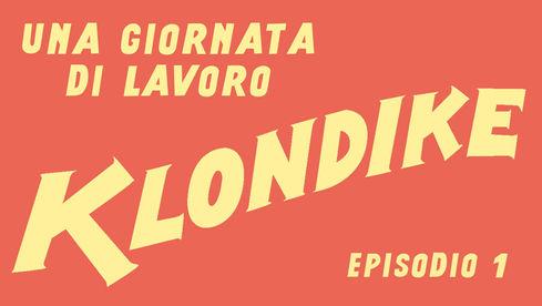 KLONDIKE - EP.1 - PILOT (web series)