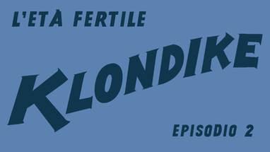 KLONDIKE - EP.2 - PILOT (web series)