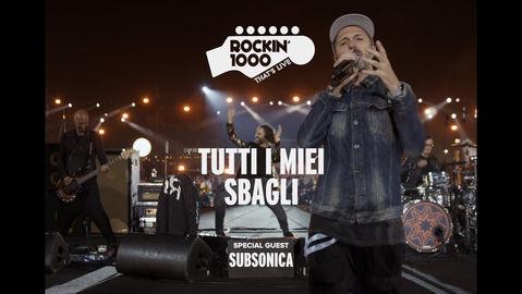 Tutti i miei sbagli - Subsonica / Rockin'1000 That's Live ( Music Video)
