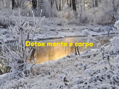 GENNAIO: DETOX MENTE E CORPO
