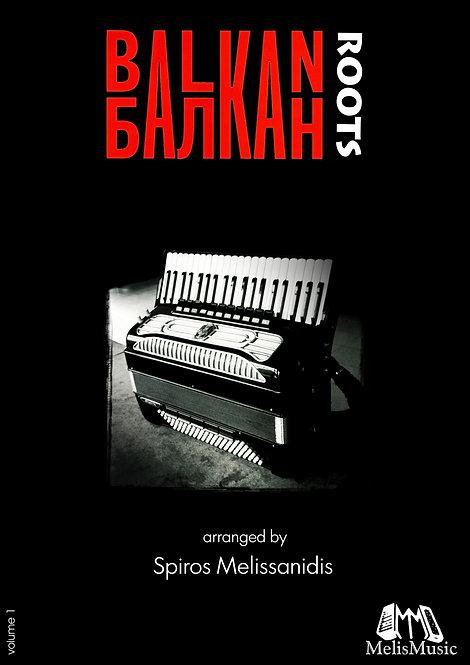 Balkan roots (volume 1)