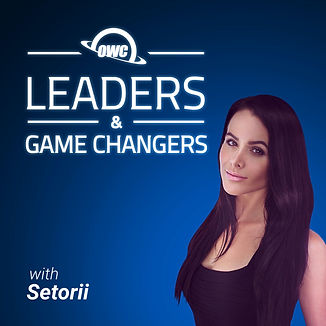 OWC Leaders & GameChangers with Setorii
