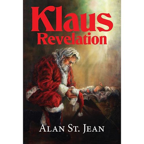 KLAUS REVELATION (Soft Cover)  The 'true' story of Santa Claus.