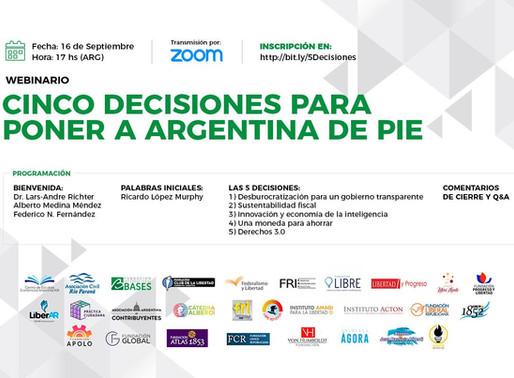 Webinario: Cinco Decisiones para Poner a Argentina de Pie