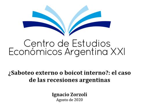 ¿Saboteo externo o boicot interno?: el caso de las recesiones argentinas