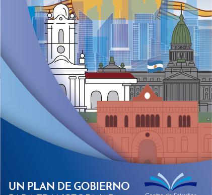 Un plan de gobierno para transformar Argentina