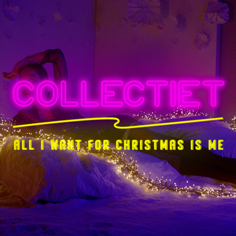 All I want for Christmas is me - Collectiet (2020)