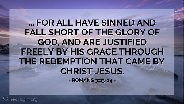 Romans 3 fallen short of glory of God.jp