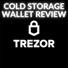 Trezor Cold Wallet Review