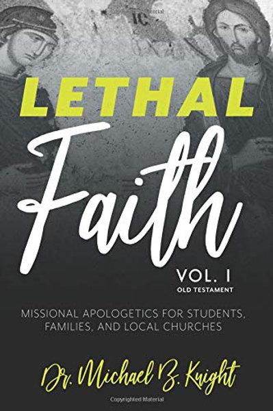 Lethal Faith - Vol. 1