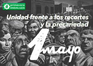 Primavera Andaluza reclama unidad frente a los recortes y la precariedad el 1 de Mayo
