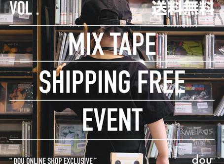 mix tape 送料無料キャンペーン開催中!!