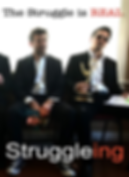 Struggleing Web Series Poster,Youtube Channel, Comedy, a dramatic action indie short film, created by actor-filmmakers, brent harvey, joanna bronson,  los angeles california, film production, entertainment, youtube channel, a whole productions
