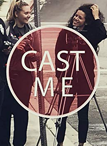 'Cast Me' fan film web series poster, A Whole Productions, game of thrones, narco, american horror story, mr robot, house of cards, indie filmmakers, actors, los angeles,