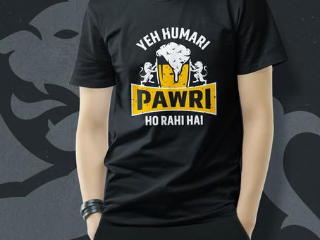 Pawri Ho Rahi Hai Half T-shirt in Mumbai, Mulund.