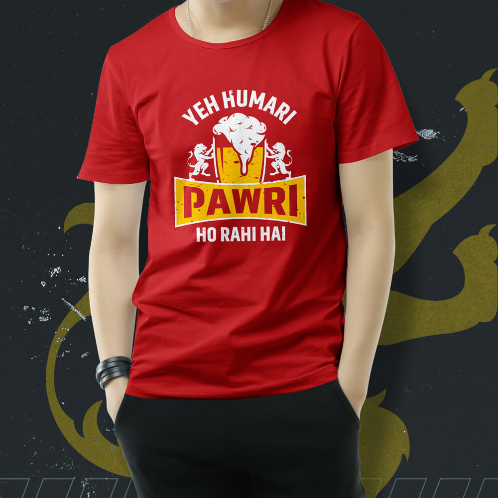 Yeh humari pawri ho rahi hai t-shirt online,  Yeh humari pawri ho rahi hai printed t-shirt, Viral meme t-shirt in mumbai, Yeh humari pawri ho rahi t-shirt in Mumbai
