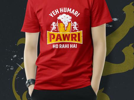 Yeh humari Pawri Ho Rahi Hai T-shirt  Mumbai.