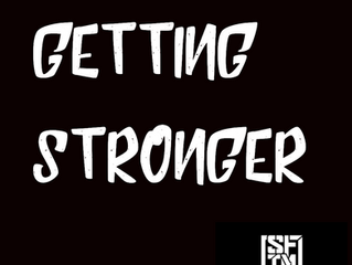GETTING STRONGER