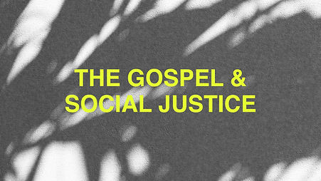 cgf the gospel and social justice.jpg