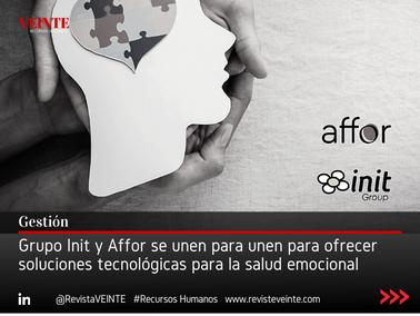 Grupo Init y Affor se unen para unen para ofrecer soluciones tecnológicas para la salud emocional
