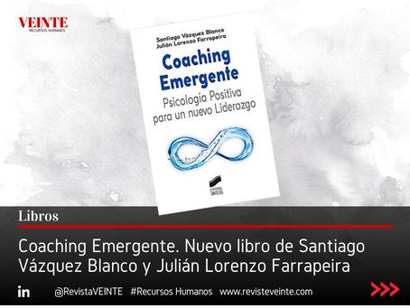 Coaching Emergente. Nuevo libro de Santiago Vázquez Blanco y Julián Lorenzo Farrapeira