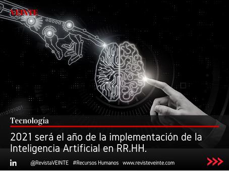 2021 será el año de la implementación de la Inteligencia Artificial en RR.HH.