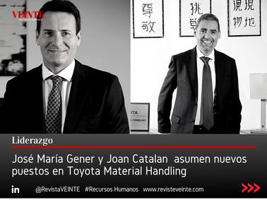 José María Gener y Joan Catalan  asumen nuevos puestos en Toyota Material Handling