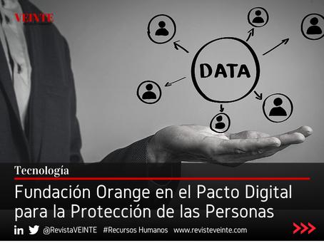 Fundación Orange en el Pacto Digital para la Protección de Personas