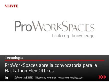 ProWorkSpaces abre la convocatoria para la Hackathon Flex Offices
