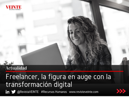 Freelancer, la figura en auge con la transformación digital