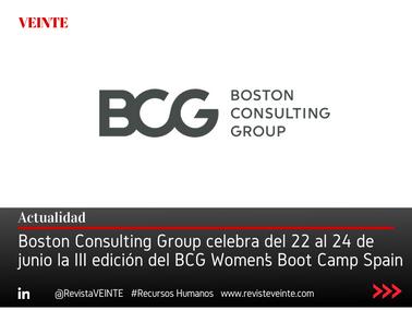 Boston Consulting Group celebra del 22 al 24 de junio la III edición del BCG Women's Boot Camp Spain