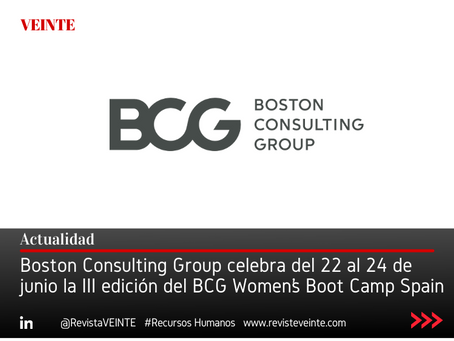 Boston Consulting Group celebra del 22 al 24 de junio la III edición del BCG Women's Boot Camp Spain