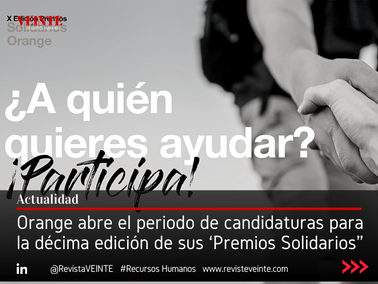 """Orange abre el periodo de candidaturas para la décima edición de sus 'Premios Solidarios"""""""