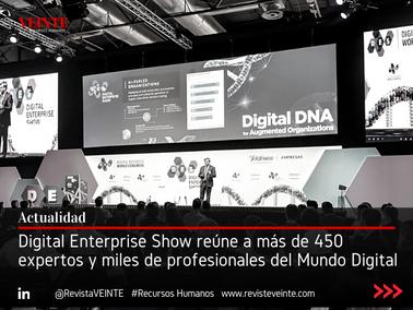 Digital Enterprise Show reúne a más de 450 expertos y miles de profesionales del Mundo Digital