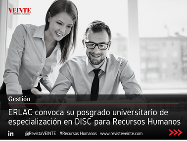 ERLAC convoca su I posgrado universitario de especialización en DISC para Recursos Humanos