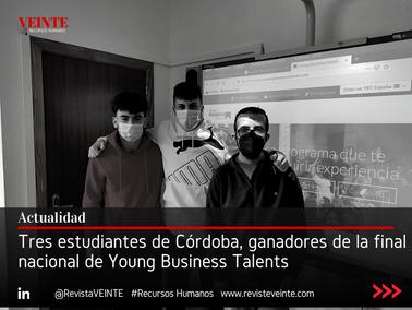 Tres estudiantes de Córdoba, ganadores de la final nacional de Young Business Talents