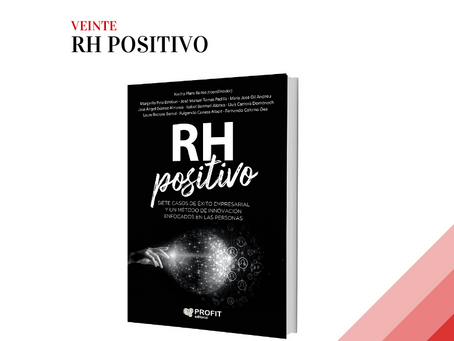 RH POSITIVO |  EL FOCO EN LAS PERSONAS